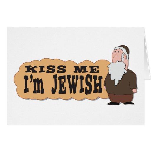 Kiss me! I'm Jewish! -  greeting card