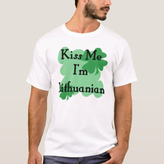 Kiss me I'm Lithuanian T-Shirt