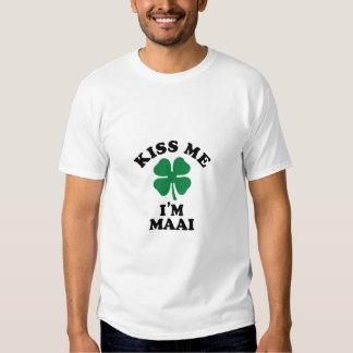 Kiss me, Im MAAI T Shirts