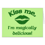 Kiss Me I'm Magically Delicious Greeting Card