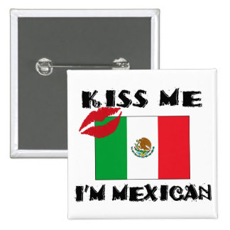 Kiss Me I'm Mexican 2 Inch Square Button