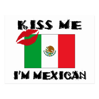 Kiss Me I'm Mexican Postcard