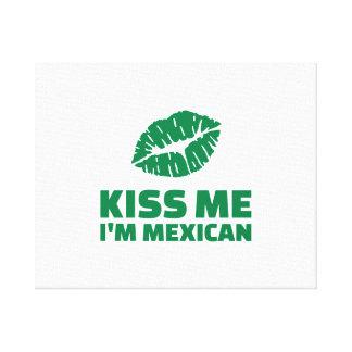 Kiss me I'm mexican St. Patrick Canvas Print