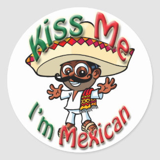 Kiss Me I'm Mexican Stickers with Lil' Jose