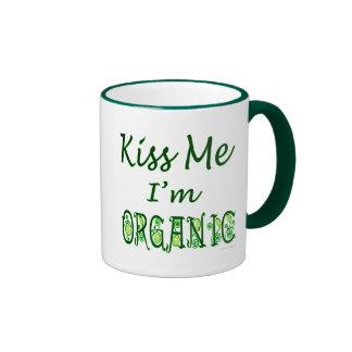 Kiss Me I'm Organic Saying Ringer Coffee Mug