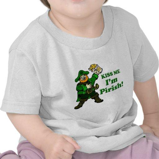 Kiss me, I'm Pirish Tee Shirts
