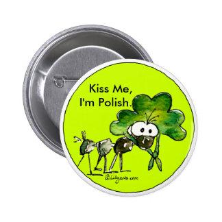 Kiss Me I'm Polish Shamrock Button