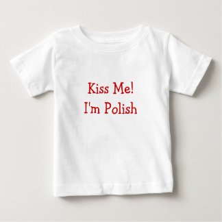 Kiss Me! I'm Polish Shirt