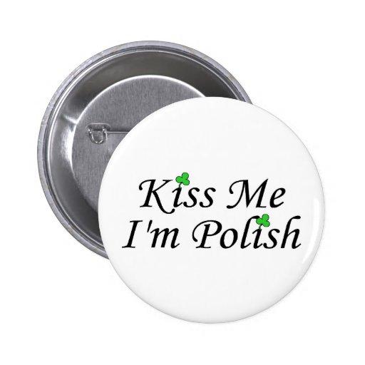 Kiss Me Im Polish St Patricks Day 2 Inch Round Button