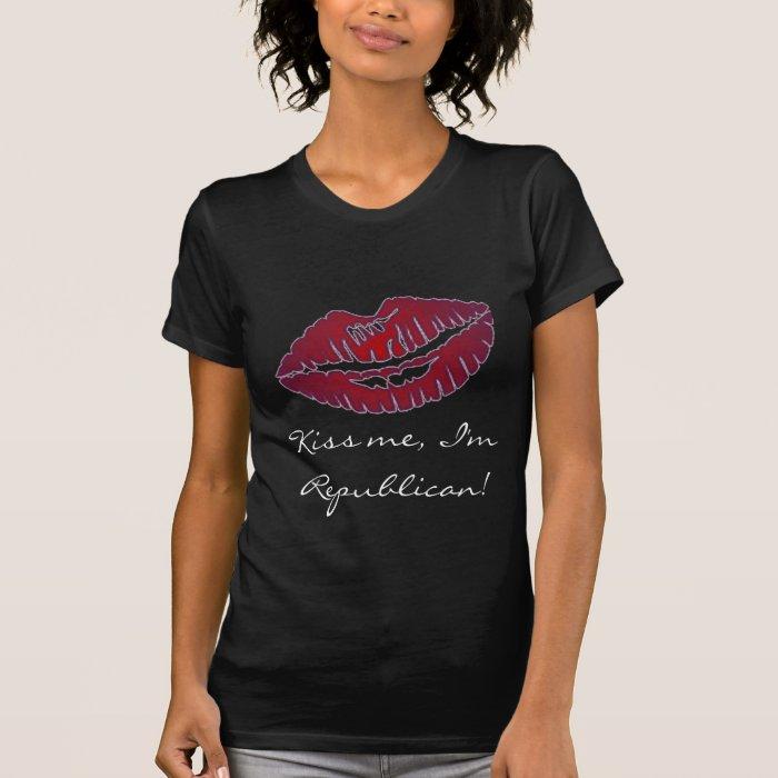 Kiss Me I'm Republican T-Shirt