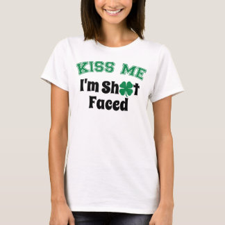 Kiss Me, I'm S*** Faced T-Shirt