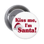 Kiss me I'm Santa button