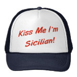 Kiss Me I'm Sicilian Mesh Hats