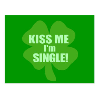 Kiss Me I'm Single Postcard