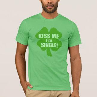 Kiss Me I'm Single T-Shirt