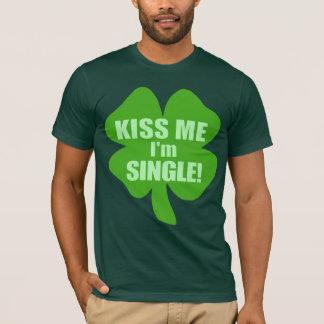 Kiss Me Im Single T-Shirt
