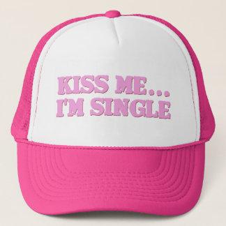 Kiss Me...I'm Single Trucker Hat