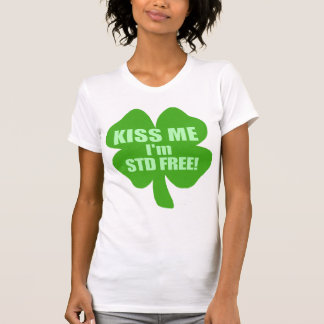 Kiss Me I'm STD Free! Shirts