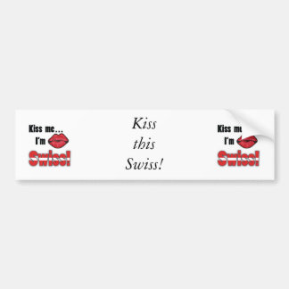Kiss me I'm Swiss Car Bumper Sticker