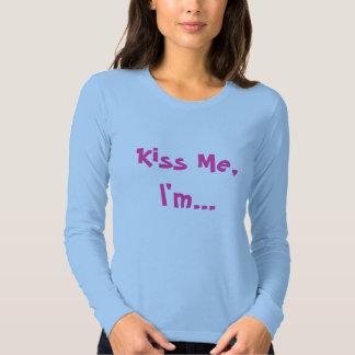 Kiss Me,I'm... T-shirt