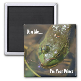 Kiss Me...I'm Your Prince 2 Inch Square Magnet