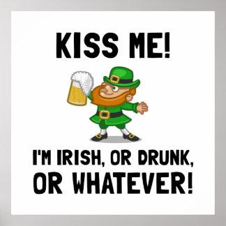 Kiss Me Irish Drunk Poster