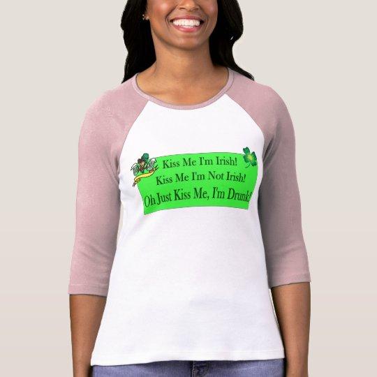 Kiss me Irish Saying T-Shirt