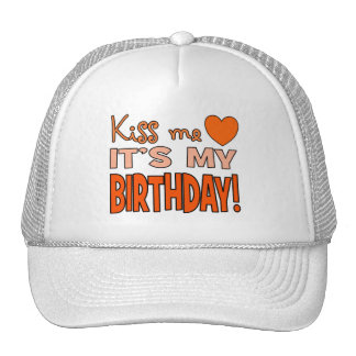 Kiss Me It s My Birthday Mesh Hat