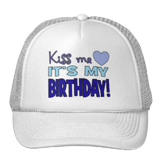 Kiss Me It s My Birthday Hats