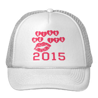 Kiss Me It's 2015 Trucker Hat