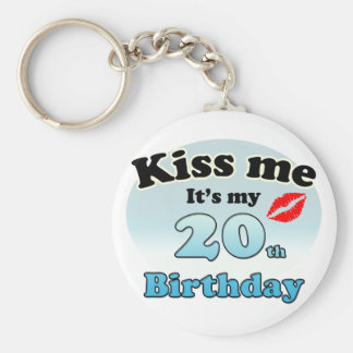 Kiss me it's my 20th Birthday Keychain