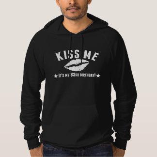 Kiss Me It's My 83rd Birthday Hoodies