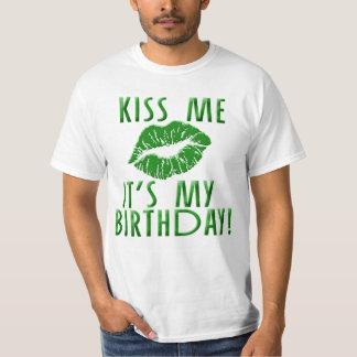Kiss Me It's My Birthday in Green T-Shirt