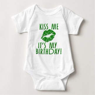 Kiss Me It's My Birthday in Green T Shirt
