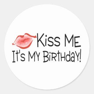 Kiss Me Its My Birthday Kiss Classic Round Sticker
