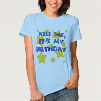 Kiss Me It's My Birthday! Shirts