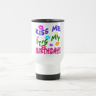 Kiss Me It's My Birthday with Colorful Kisses Travel Mug