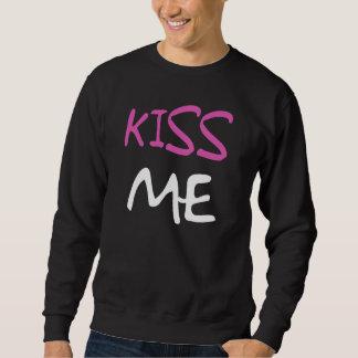 Kiss Me  Ladies Sweatshirt