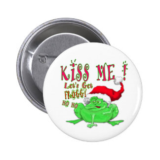 Kiss Me lets get Froggy Button
