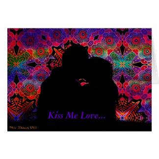 Kiss Me Love... Card