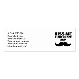 Kiss me right under my mustache mini business card