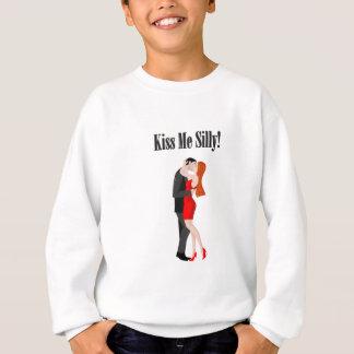 Kiss Me Silly! Sweatshirt
