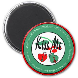 KIss Me Under The Mistletoe Magnet