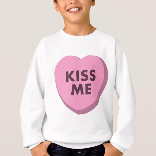 Kiss Me, Valentine's Day Sweatshirt