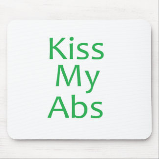 Kiss My Abs- Green Mouse Pad