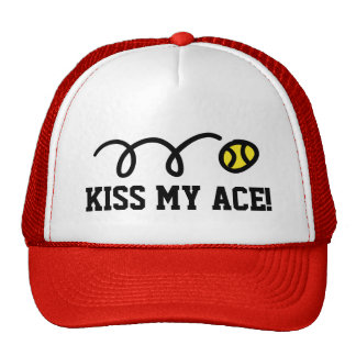 KISS MY ACE funny trucker hat for tennis player