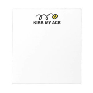 KISS MY ACE Notepad with funny tennis ball quote
