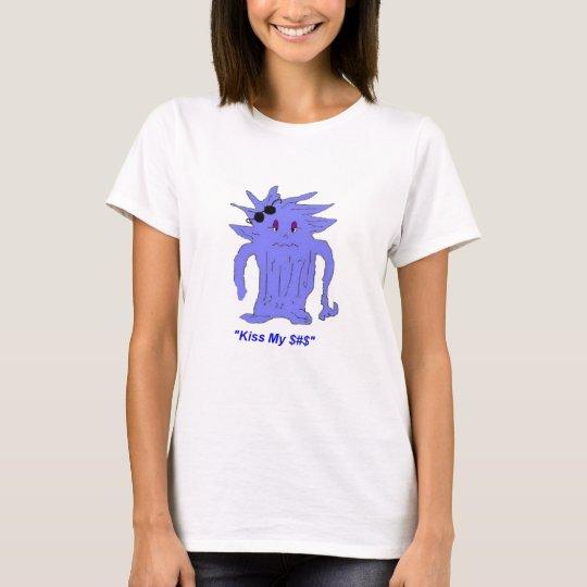 Kiss My $#$ (ADULTS) T-Shirt