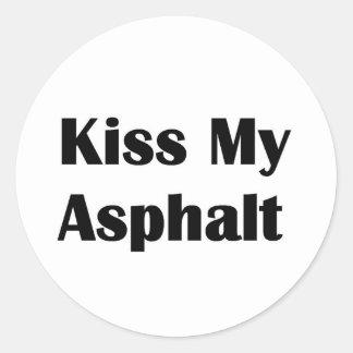 Kiss My Asphalt black Classic Round Sticker