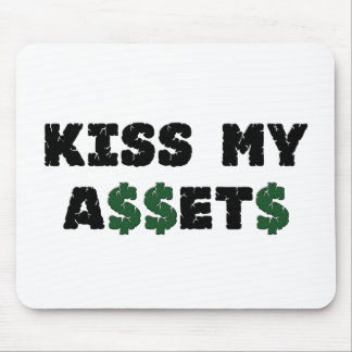 Kiss My Assets Funny Investor Mousepad